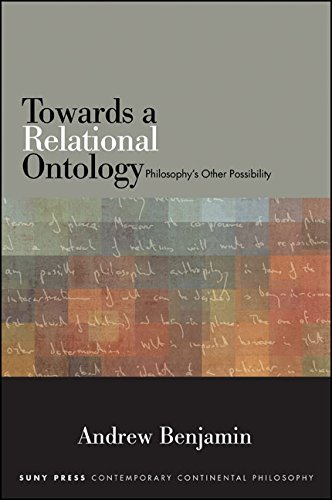 Download Towards a Relational Ontology (SUNY series in Contemporary Continental Philosophy) Pdf