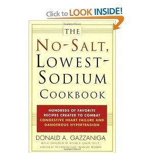 Download The No-Salt, Lowest-Sodium Cookbook [Paperback] Donald A. Gazzaniga Donald A. Gazzaniga PDF