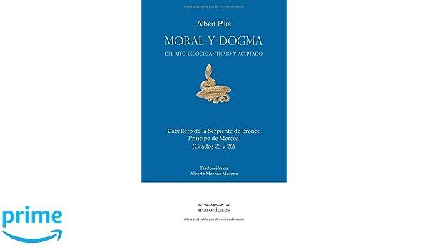 Moral y Dogma (Príncipe de Merced): Grados 25 y 26 (Spanish ...