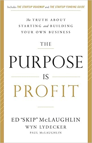 Como Descargar El Utorrent The Purpose Is Profit: The Truth About Starting And Building Your Own Business Todo Epub
