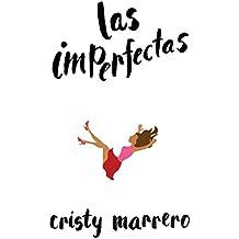 Las imperfectas (Spanish Edition)