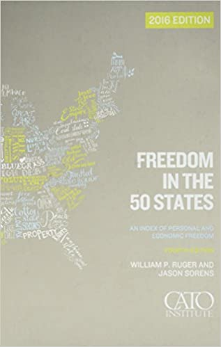 Freedom in the 50 States: An Index of Personal and Economic Freedom