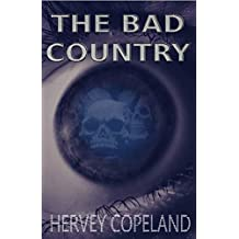 The Bad Country: A horror novel