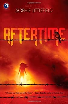 Aftertime (An Aftertime Novel) by [Littlefield, Sophie]