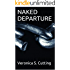 NAKED DEPARTURE (Death Watch Book 1)