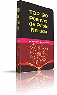 TOP 20 Poemas de Pablo Neruda (Spanish Edition)