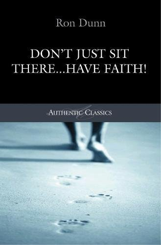 Download Don't Just Sit There... Have Faith! pdf