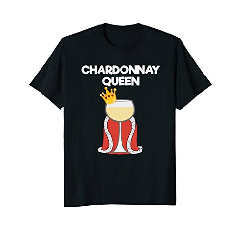 Chardonnay Gift Set (Chardonnay T-shirt Gift - Funny Chardonnay Wine Queen)