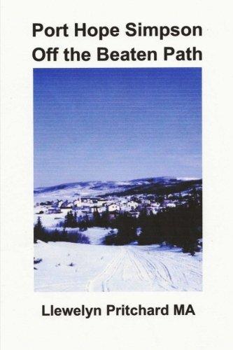 Port Hope Simpson Off the Beaten Path: Newfoundland and Labrador, Canada (Port Hope Simpson Mysteries) (Volume 8) (Italian Edition)