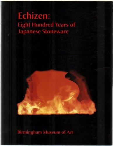 Echizen: Eight Hundred Years of Japanese Stoneware ()