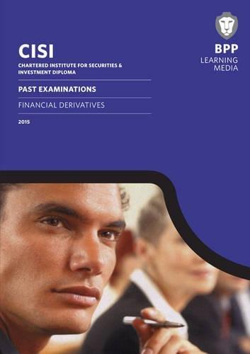 Read Online CISI Diploma Financial Derivatives: Past Exams ebook