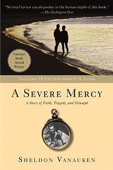 A Severe Mercy by [Vanauken, Sheldon]