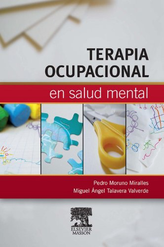 Descargar Libro Terapia Ocupacional En Salud Mental Pedro Moruno Miralles