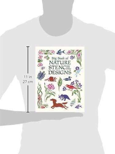 Big Book of Nature Stencil Designs (Dover Pictorial Archive)