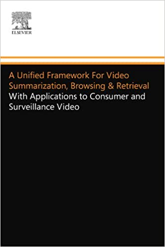 A Unified Framework For Video Summarization, Browsing &