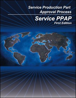 service production part approval process service ppap aiag rh amazon com aiag ppap manual 4th edition aiag ppap manual 4th edition