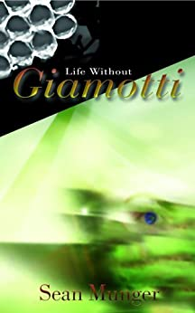Life Without Giamotti by [Munger, Sean]