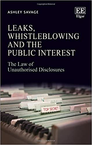 Book Leaks, Whistleblowing and the Public Interest: The Law of Unauthorised Disclosures