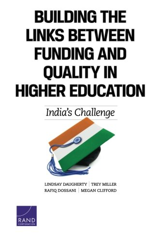 Building the Links Between Funding and Quality in Higher Education: India's Challenge
