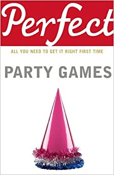 Book Perfect Party Games (Perfect (Random House))