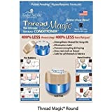 Thread Magic Conditioner Round by Taylor Precision Products