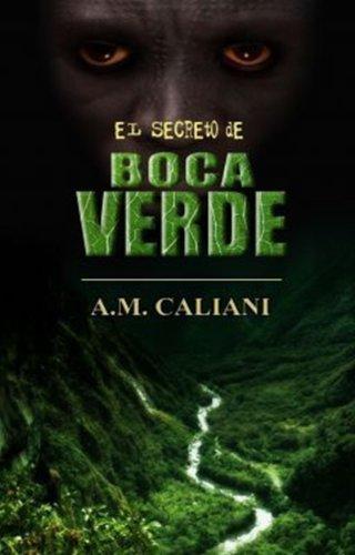 El Secreto de Boca Verde par A.M. Caliani