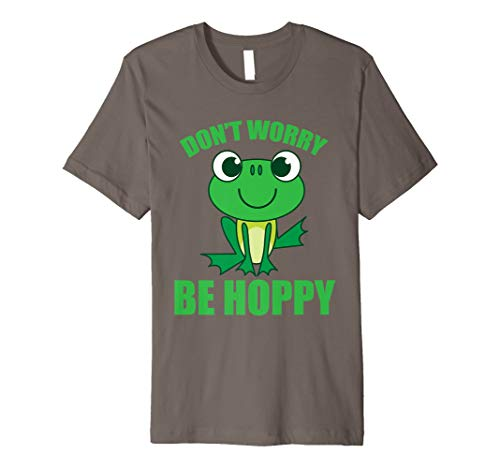 (Don't Worry Be Hoppy Shirt   Cute Crazy Frog T-shirt Gift)