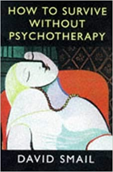 Book How to Survive Without Psychotherapy by David Smail (1998-05-03)