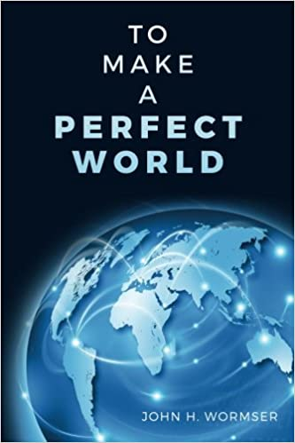 what would make a perfect world