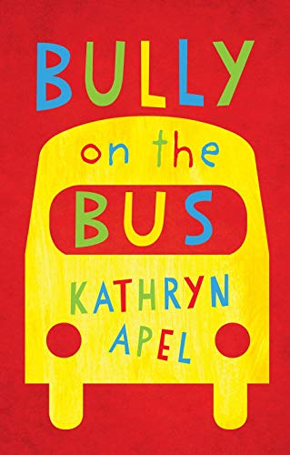 Which is the best bully on the bus apel?