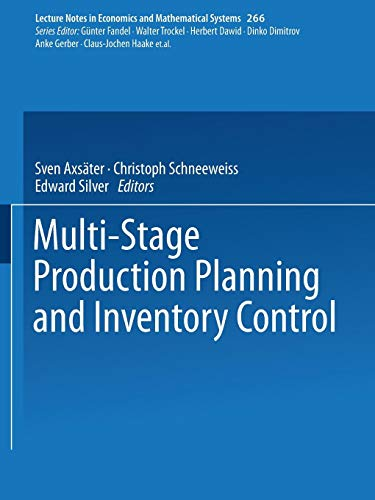Multi-Stage Production Planning and Inventory Control (Lecture Notes in Economics and Mathematical ()