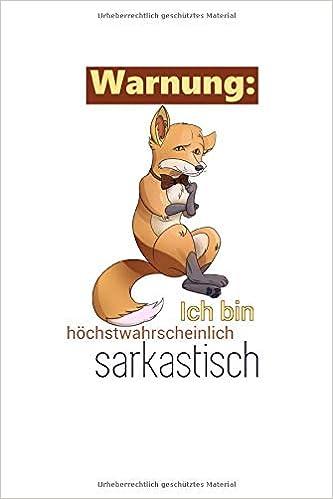 Warnung Ich Bin Sarkastisch Notizbuch Journal A5 120