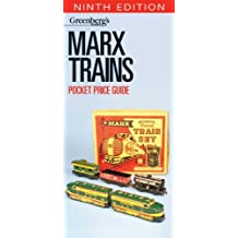 Marx Trains Pocket Price Guide, 9th Edition (GREENBERG'S POCKET PRICE GUIDE, MARX TRAINS)