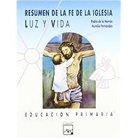 Luz y Vida. Resumen de la fe de la iglesia. Primaria (Mosaico) - 9788421813751