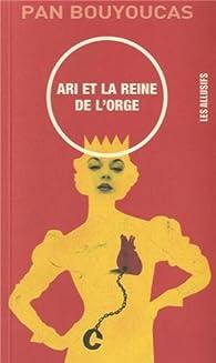 Ari et la reine de l'orge par Pan Bouyoucas
