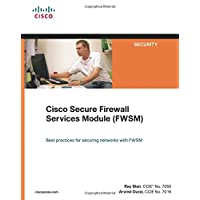 Cisco Secure Firewall Services Module (FWSM) (Cisco Press Networking Technology)
