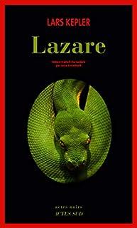 Lazare, Kepler, Lars