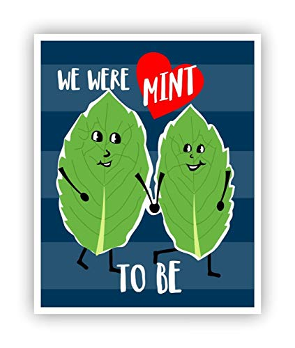Gardeners Herbal Mint - We Were Mint To Be Pun Art Poster 11 x 14