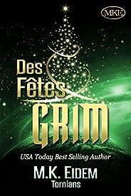 Des Fêtes Grim (Tornians t. 2) (French Edition)