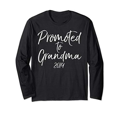 Promoted to Grandma 2019 Long Sleeve Shirt for Grandmother
