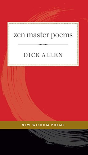 Zen Master Poems (1) (New Wisdom Poems)