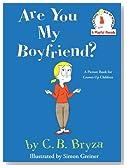 Are You My Boyfriend?