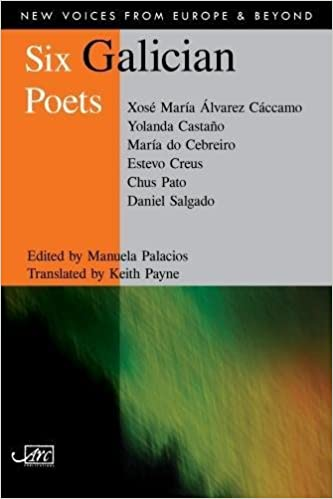 Six Galician Poets (New Voices from Europe and Beyond