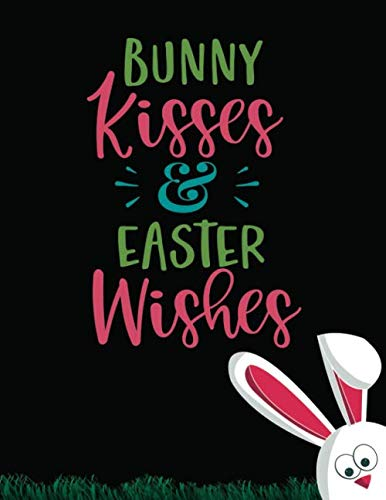 Bunny Kisses & Easter Wishes: Lined Black Paper For Gel Pens With Beautiful Flower | Black Sheet Notebook, Perfect Size