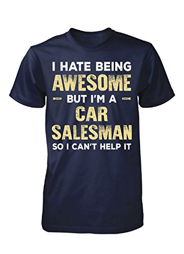 Funny Gift For An Awesome Car Salesman - Unisex Tshirt
