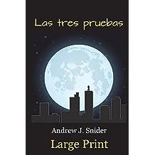 Las tres pruebas (Large Print) (Spanish Edition)