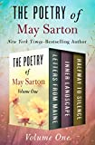 The Poetry of May Sarton Volume One: Letters from Maine, Inner Landscape, and Halfway to Silence