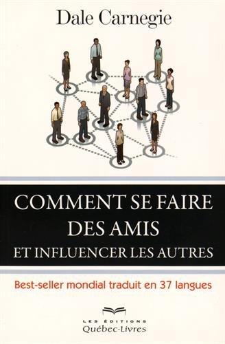 comment-se-faire-des-amis-et-influencer-les-autres-5eme-edition