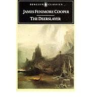 The Deerslayer de James Fenimore Cooper