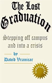 The Lost Graduation by [Vranicar, David]